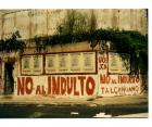 Pintada o graffiti de la UCR y JCN: No al indulto.