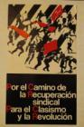 Por el camino de la recuperación sindical para el clasismo y la revolución