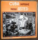 Cuba imprime para usted