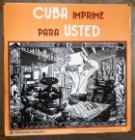 Cuba imprime para usted