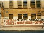 Pintada: contra el punto final y la obediencia debida. Contra el indulto juicio y castigo.