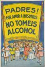 Padres! Por amor a nosotros no tomeis alcohol